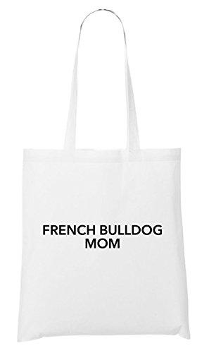 Borsa Bianco Francese Di Bulldog Maniaco Mamma Bianco pUBqan