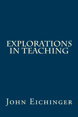 Explorations in Teaching