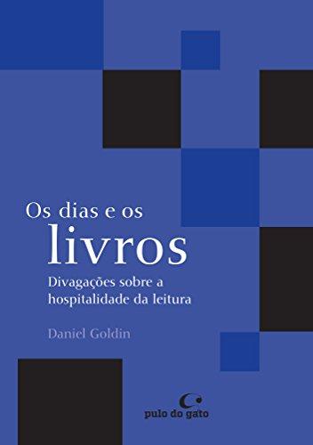 Os dias e os livros: divagações sobre a hospitalidade da leitura