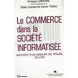 img - for Le commerce dans la socie te  informatise e: Rapport d'un groupe de travail de l'ICC (French Edition) book / textbook / text book