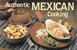 Authentic Mexican Cooking, Susan Vollmer, 0911954848