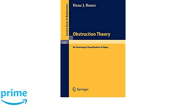 Obstruction Theory: on Homotopy Classification of Maps