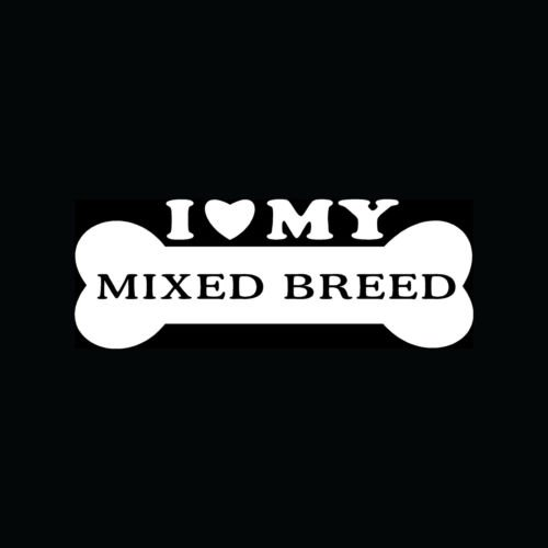 I LOVE MY MIXED BREED Sticker Bone Vinyl Decal Dog Heart Puppy Mutt Mut Cute Fun - Die cut vinyl decal for windows, cars, trucks, tool boxes, laptops, MacBook - virtually any hard, smooth surface
