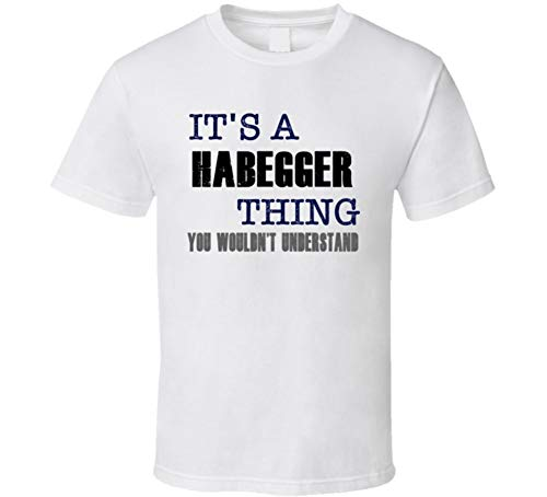 Used, Habegger Thing You Wouldn't Understand Essential Family for sale  Delivered anywhere in USA