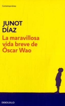 """La maravillosa vida breve de Oscar Wao"" av Junot Diaz"