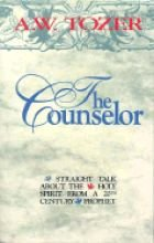 The Counselor: Straight Talk About the Holy Spirit from a 20th Century Prophet