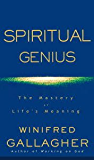 Spiritual Genius: The Mastery of Life's Meaning