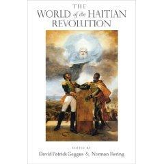 The World of the Haitian Revolution (Blacks in the Diaspora) (Paperback)