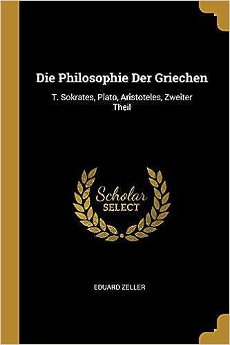 Die Philosophie Der Griechen T Sokrates Plato