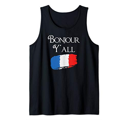 Bonjour Y'All Funny French Flag France Texas Lover Gift Tank Top ()