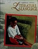 Literature and Language, Mcdougal Littell, 0812380436