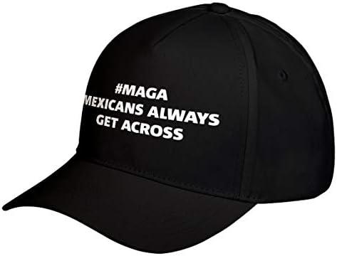 Hat MAGA Mexicans Always Get Across Adjustable Unisex Baseball Cap