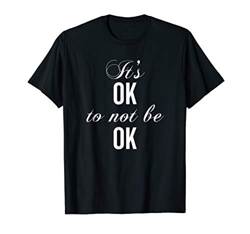 Its Ok To Not Be Ok T-shirt Halloween Christmas Funny Cool H