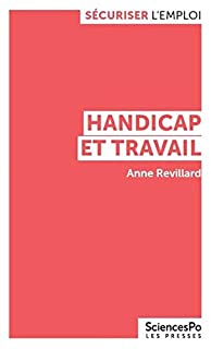 Handicap et travail, Revillard, Anne