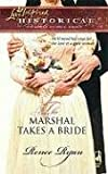 The Marshal Takes a Bride, Renee Ryan, 0373828063