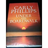Under the Boardwalk, Carly Phillips, 1585474991