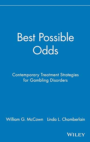 Best Possible Odds: Contemporary Treatment Strategies for Gambling Disorders