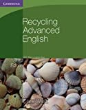 Recycling Advanced English with Removable Key, Clare West, 0521140730