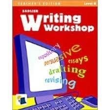 Level B Grade 7 Writing Workshop. Teacher's Edition