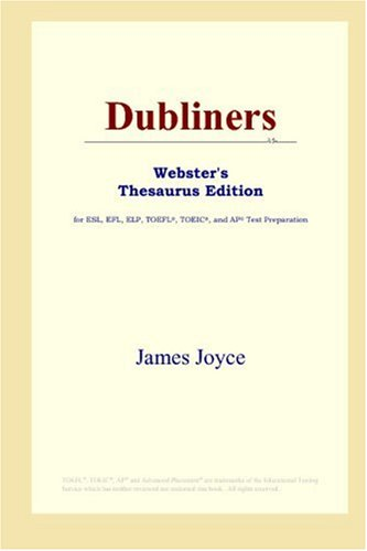 Dubliners (Webster's Thesaurus Edition)