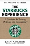 img - for The Starbucks Experience::5 Principles for Turning Ordinary into Extraordinary[Hardcover,2006] book / textbook / text book