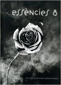 Leer en linea Essències 8 (Catàlegs d'exposicions) in Spanish PDF CHM 843705902X