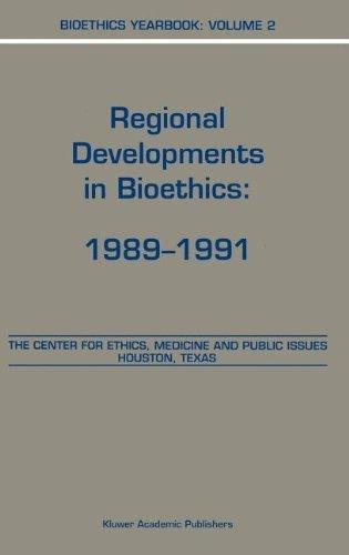 Bioethics Yearbook: Regional Developments in Bioethics: 1989-1991: 2 Pdf