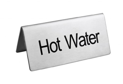 New Star Foodservice 27334 HOT WATER Table Tent Sign, Stainless Steel, 3 x 1.5-Inch, Set of 6