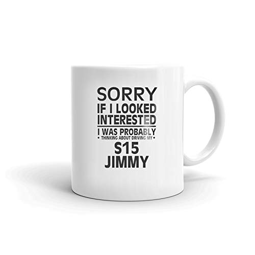 Thinking about my GMC S15 JIMMY Driver Coffee Tea Ceramic Mug Office Work Cup Gift 11 oz