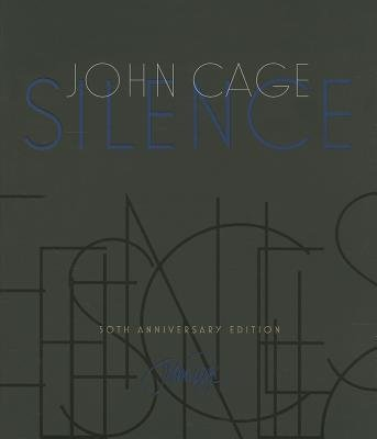 [(Silence: Lectures and Writings)] [Author: John Cage] published on (July, 2013)