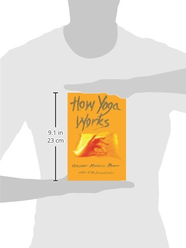 How Yoga Works: Michael Roach, Christie McNally ...