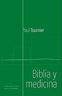 Biblia y medicina (Spanish Edition)