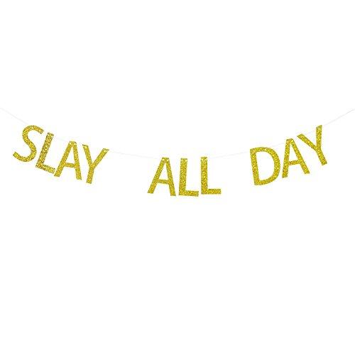 Slay All Day Banner Gold Glitter - Divorce Banner - Divorce Party Decorations - Slay Party Decor