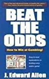 Beat the Odds, J. Edward Allen, 1580420664