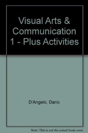 Read Online Visual Arts & Communication 1 - Plus Activities (Spanish Edition) ebook