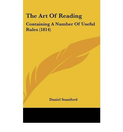 The Art Of Reading: Containing A Number Of Useful Rules (1814) (Hardback) - Common ebook
