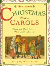 Christmas Word Music - Illustrated Christmas Carols: Words and Music for Over 40 Traditional Songs