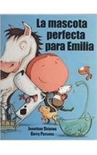 La mascota perfecta para Emilia (Gullane Childrens Books) (Spanish Edition)