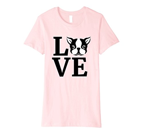 Womens I Love My Boston Terrier T-Shirt - Gifts for Dog Lovers Gift Large Pink ()