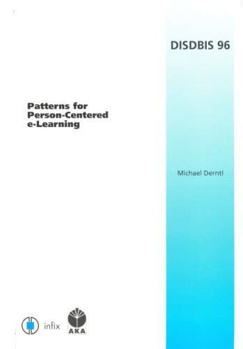 Patterns for Person-Centered e-Learning: Volume 96 Dissertations in Database and Information Systems (Dissertations in Artificial Intelligence - Infix) pdf epub