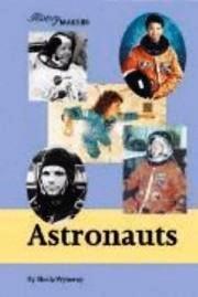 History Makers - Astronauts