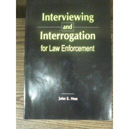 Interviewing and Interrogation for Law Enforcement: -