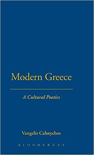 A Cultural Poetics Modern Greece