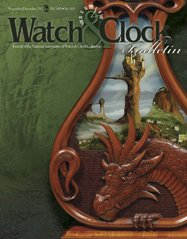 Watch & Clock Bulletin, Nov/Dec 2012, Chronometer Watch, Dragon Lyre Clock, Fretwork Designs, Franklin Style Timepiece, Self Winding Clock, Borgel Family, Taubert Family