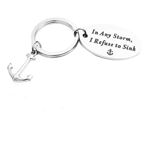 AZFEIYA Inspirational Gift in Any Storm,I Refuse to Sink Keychain Anchor Keychain Survivor Gift Strength Gift for Friend (Anchor ()