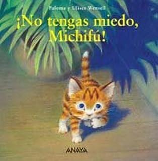 No tengas miedo, Michifu! / Do not Be Afraid Michifu! (Primeros Lectores