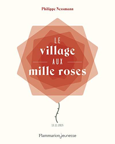 Mille Une Roses - Le village aux mille roses