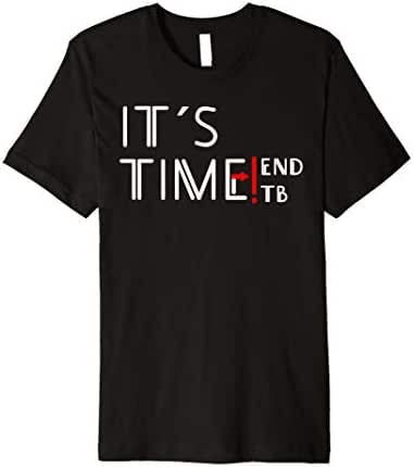 End TB T-Shirt, World TB Tuberculosis Day Awareness | Premium T-Shirt