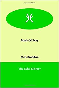 Book Birds of Prey by Mary Elizabeth Braddon (2006-04-01)