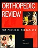 Orthopedic Review for Physical Therapists, 1e
